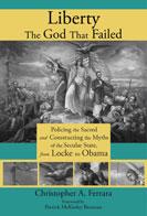 Liberty, the God That Failed