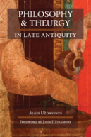 philosophy and theurgy in late antiquity cover