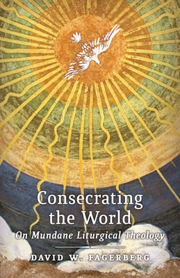 FAGERBERG-Consecrating-the-World cover